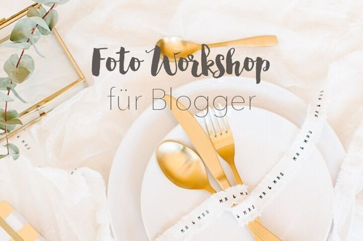 Foto Workshop für Blogger mit Frl. K sagt ja und mit mir!