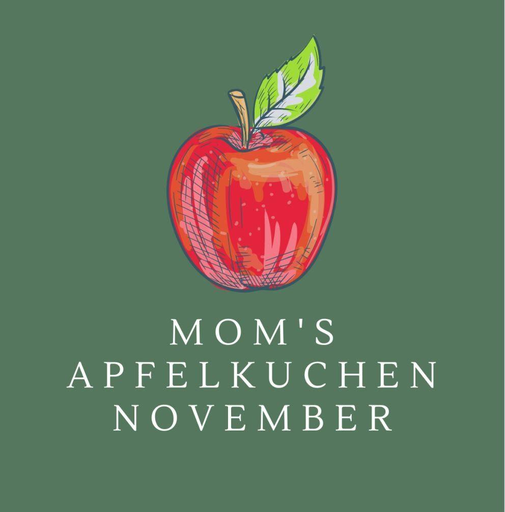 Mom's Apfelkuchen November