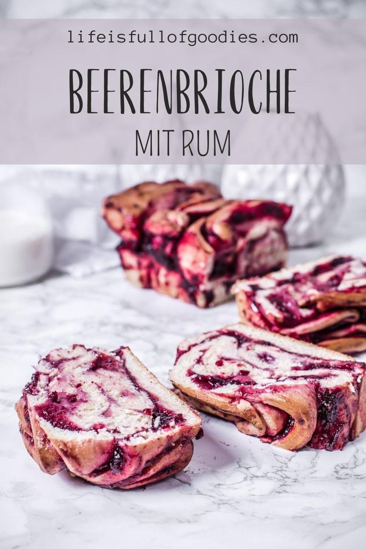 Beeren Rum Brioche